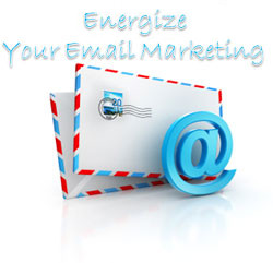 Energize your Email Marketing Graphic