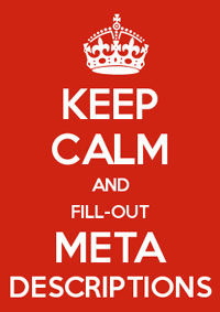 Keep Calm and Fill-out your META descriptions